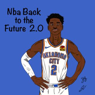 S2EP03: Nba Back to the Future 2.0