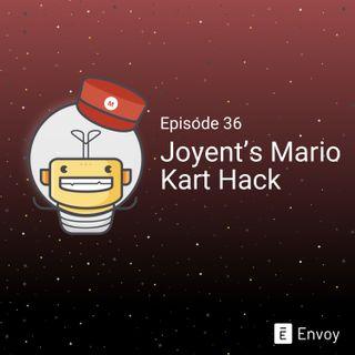 #36 - Joyent's Mario Kart Hack