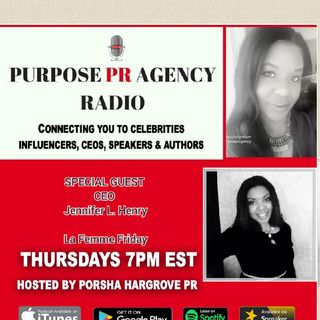Purpse PR Agency Radio S1E 17 Speaks with Jennifer Henry of La Femme Friday