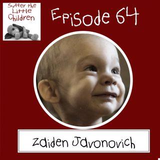 Episode 64 - Zaiden Javonovich
