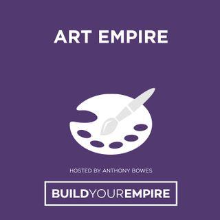 Art Empire - Anthony Bowes