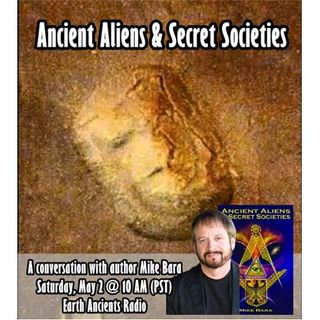 Mike Bara: Ancient Aliens and Secret Societies