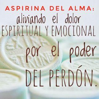 8. Aspirina Del Alma: Perdonar Y Ser Perdonado