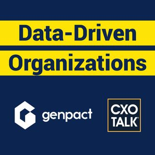 How to Become a Data-Driven Organization with Genpact CEO - CxOTalk