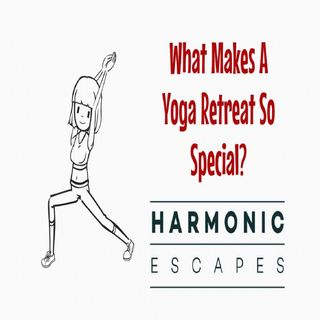 What Makes A Yoga Retreat So Special?