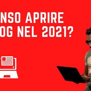 Perchè è ancora importante creare un blog nel 2021