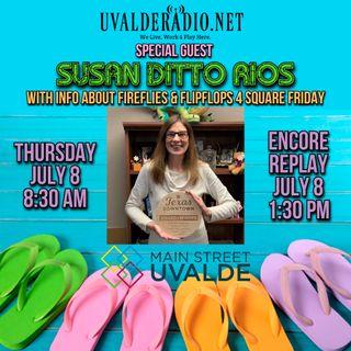 Susan Rios, Main Street Uvalde / July 2021