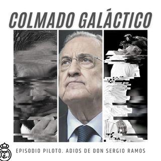 53. La última fría de Sergio Ramos FT Colmado Galáctico