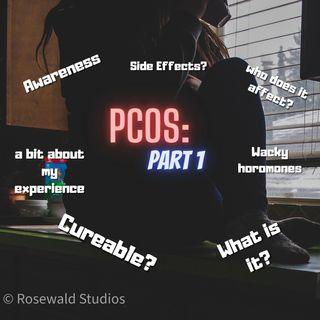 OLAP| Episode 7| PCOS ~ part 1