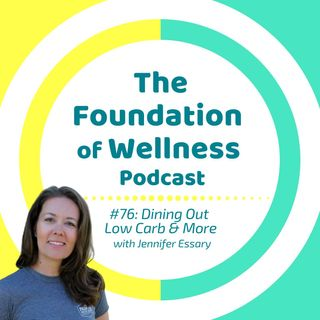 #76: Dining Out Low Carb, Nightshades, Pain & Stiffness, Carnivore Diet, with Jen's Primal Health