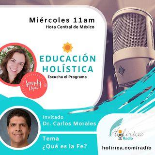 EDUCACIÓN HOLÍSTICA - DR. CARLOS MORALES