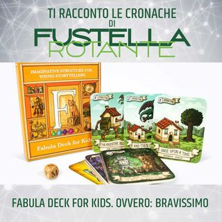 Fabula Deck for Kids. Ovvero: Bravissimo