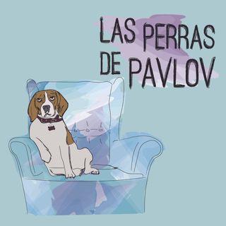"""Las perras de Pavlov: """"El castigo"""""""