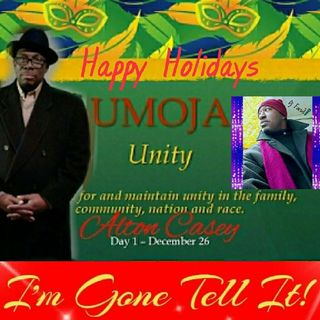 Kwanzaa 7 Day Celebration Day 1 UMOJA Unity Guest Speaker Alton Casey