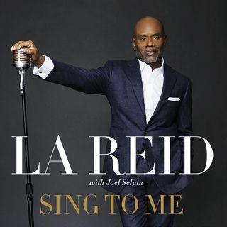 LA Reid Sing To Me