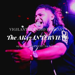 The AK47 Interview.
