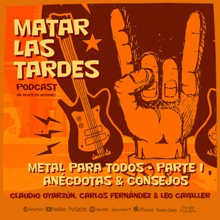 EP#10 Metal Para Todos:  Parte I