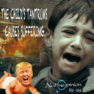 "Episode 154 ""The Child's Tantrum Causes Suffering"