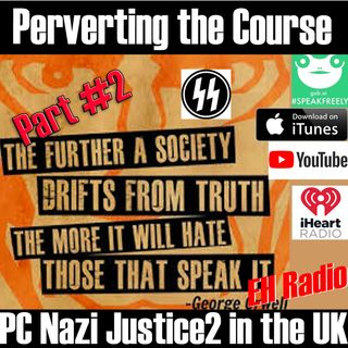 Morning moment Perverting the Course PC NAZI Justice part #2 in the UK June 6 2018