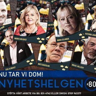 Nyhetshelgen #80 – Nu tar vi dom!, Estoniaskandalen, EUs invandringshaveri
