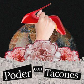 PODER CON TACONES. Episodio 1.