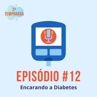#T02E12 - Encarando a Diabetes