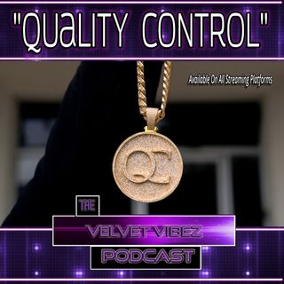 """Quality Control"" Ep.61"