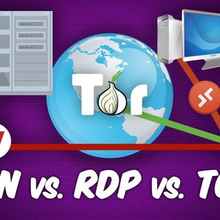 Ask The Tech Guy 9: VPN vs. Tor vs. RDP - What's the Difference?