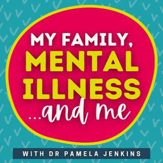 My Family, Mental Illness, and Me
