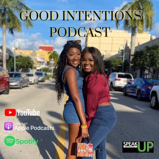 Good Intentions Podcast