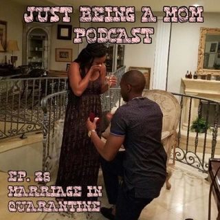 Episode 38 - Marriage in Quarantine