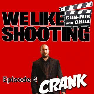 WLS Gunflix & Chill 004 - Crank