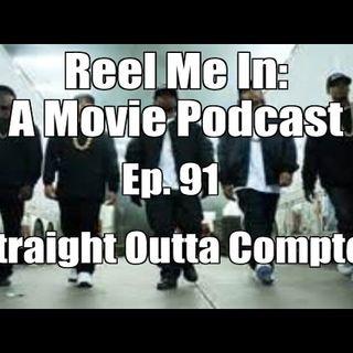 Ep. 91: Straight Outta Compton