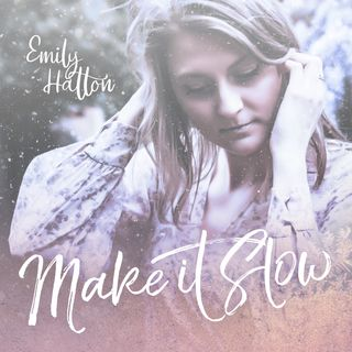 Melbourne-based artist Emily Hatton talks about her song 'Make it Slow'