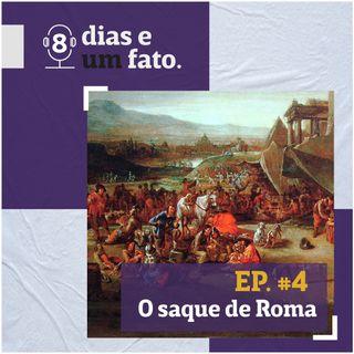 O saque de Roma #04