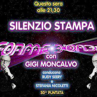 """Forme d'Onda - """"Silenzio Stampa"""" di Gigi Moncalvo - 17/06/2021"""