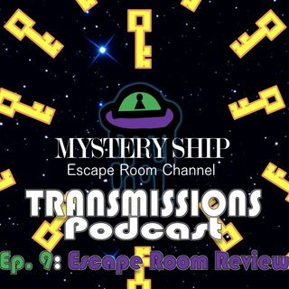 Ep9 Escape Room Review: Wise Guys - Mystery Ship Transmissions Podcast