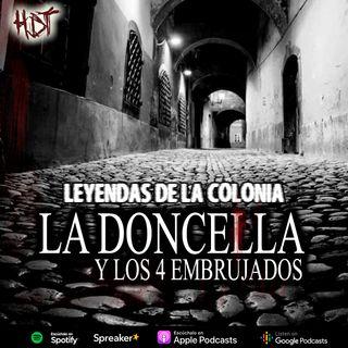 La doncella y los cuatro embrujados | Relato colonial