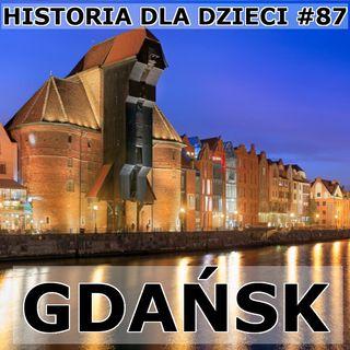 87 - Historia Gdańska