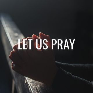 Let Us Pray... But How? - Morning Manna #3018