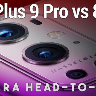 Hands-On Tech: OnePlus 9 Pro vs. OnePlus 8 Pro Camera Test