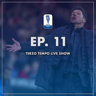 Ep.11 - Terzo Tempo Live Show