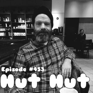 WR453: Hut Hut