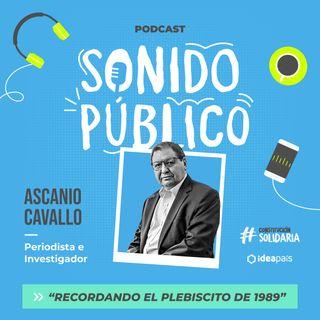 """Ascanio Cavallo en """"Recordando el Plebiscito de 1989"""""""