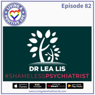 E82: The Shameless Psychiatrist
