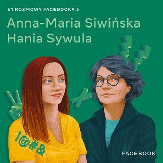 O wolności słowa i hejcie, nie tylko w internecie - Anna-Maria Siwińska i Hania Sywula