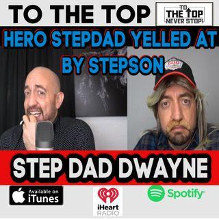 Hero Stepdad Gets Yelled at By StepSon! -StepDad Dwayne