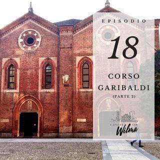 Puntata 18 - Corso Garibaldi - 2