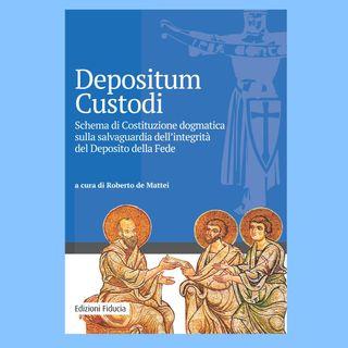 17 - Depositum Custodi. Schema di Costituzione dogmatica sulla salvaguardia dell'integrità del Deposito della Fede