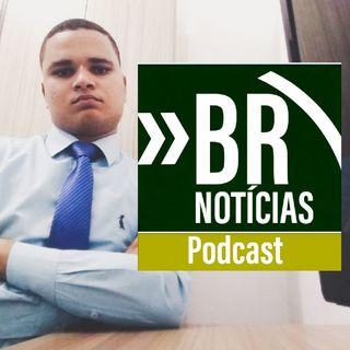 Br Notícia Podcast: #01